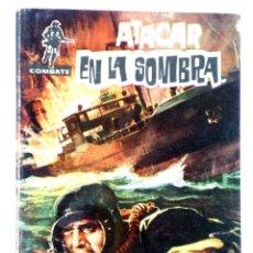 Tebeos: COMBATE 57. ATACAR EN LA SOMBRA (JIM KELLY) FERMA, 1962. Lote 228081682