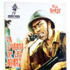 Tebeos: COMBATE 37. LA LLAMADA DE LAS ARMAS (BILL BRADY) FERMA, 1962. Lote 228081717