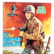 Tebeos: COMBATE 16. LA ÚLTIMA ZANJA (PETER KAPRA) FERMA, 1962. Lote 228081747