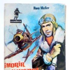 Tebeos: COMBATE 11. ¡MORIR CON HONOR! (HANS MULLER) FERMA, 1962. Lote 228081767