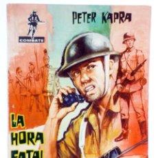 Tebeos: COMBATE 9. LA HORA FATAL (PETER KAPRA) FERMA, 1962. Lote 228081773