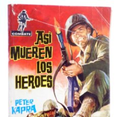 Tebeos: COMBATE 1. ASÍ MUEREN LOS HÉROES (PETER KAPRA) FERMA, 1962. Lote 228081802