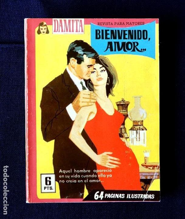 DAMITA - Nº 301 - BIENVENIDO, AMOR... - NOVELA GRÁFICA - EDITORIAL FERMA 1958 - ORIGINAL (Tebeos y Comics - Ferma - Otros)