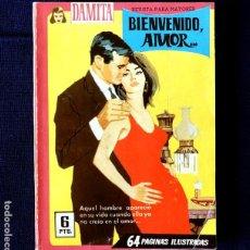 Tebeos: DAMITA - Nº 301 - BIENVENIDO, AMOR... - NOVELA GRÁFICA - EDITORIAL FERMA 1958 - ORIGINAL. Lote 232377910