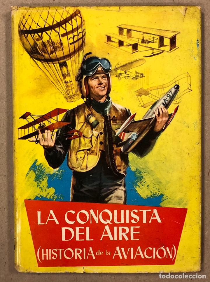 LA CONQUISTA DEL AIRE (HISTORIA DE LA AVIACIÓN). FLORES - LÁZARO. COLECCIÓN JUVENIL FERMA 1961. (Tebeos y Comics - Ferma - Otros)