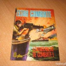 Tebeos: ZAFARRANCHO DE COMBATE EXTRA COMBATE. Lote 241037610
