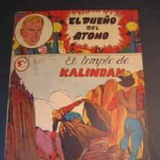 Tebeos: DUEÑO DEL ATOMO, EL (1957, FERMA) 27 · 1957 · EL TEMPLO DE KALINDAK. Lote 241365055