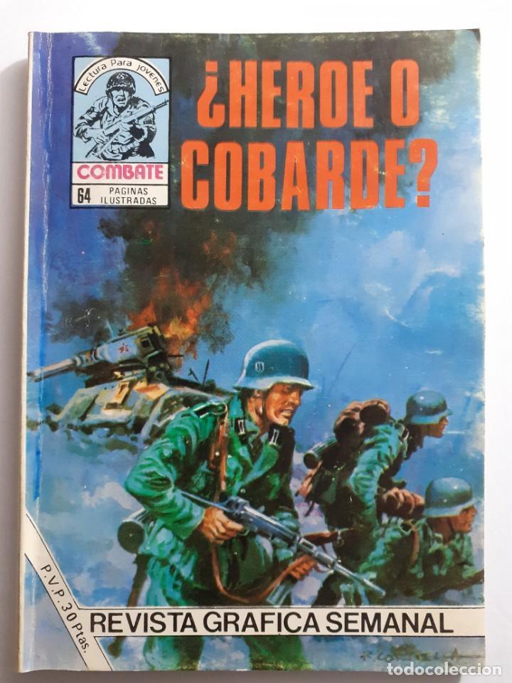 COMBATE- NOVELA GRÁFICA SEMANAL- Nº 237 -¿HÉROE O COBARDE?-J.GUAL-1981-DIFÍCIL-CASI BUENO-LEAN-4384 (Tebeos y Comics - Ferma - Combate)