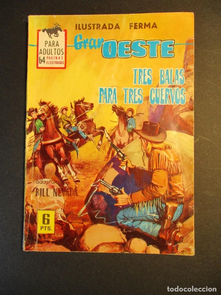 GRAN OESTE / MONTANA OESTE (1958, FERMA) 316 · 4-VI-1964 · TRES BALAS PARA TRES CUERVOS (Tebeos y Comics - Ferma - Gran Oeste)