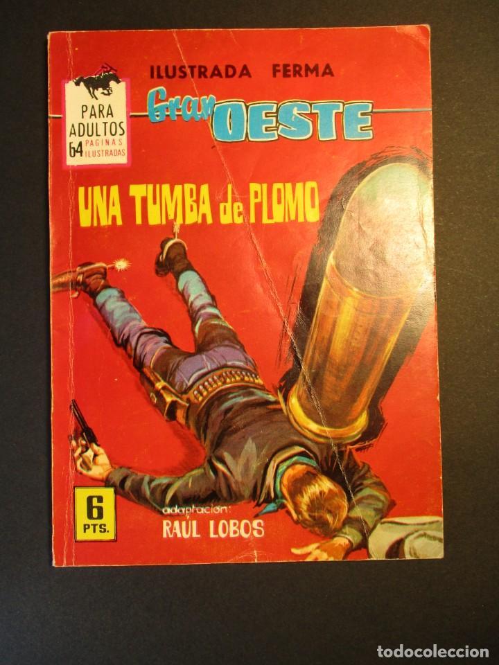 GRAN OESTE / MONTANA OESTE (1958, FERMA) 315 · 28-V-1964 · UNA TUMBA DE PLOMO (Tebeos y Comics - Ferma - Gran Oeste)