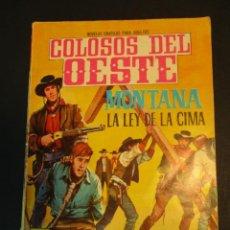 Tebeos: COLOSOS DEL OESTE (1964, FERMA) 68 · 30-VII-1965 · MONTANA. LA LEY DE LA CIMA. Lote 249110205
