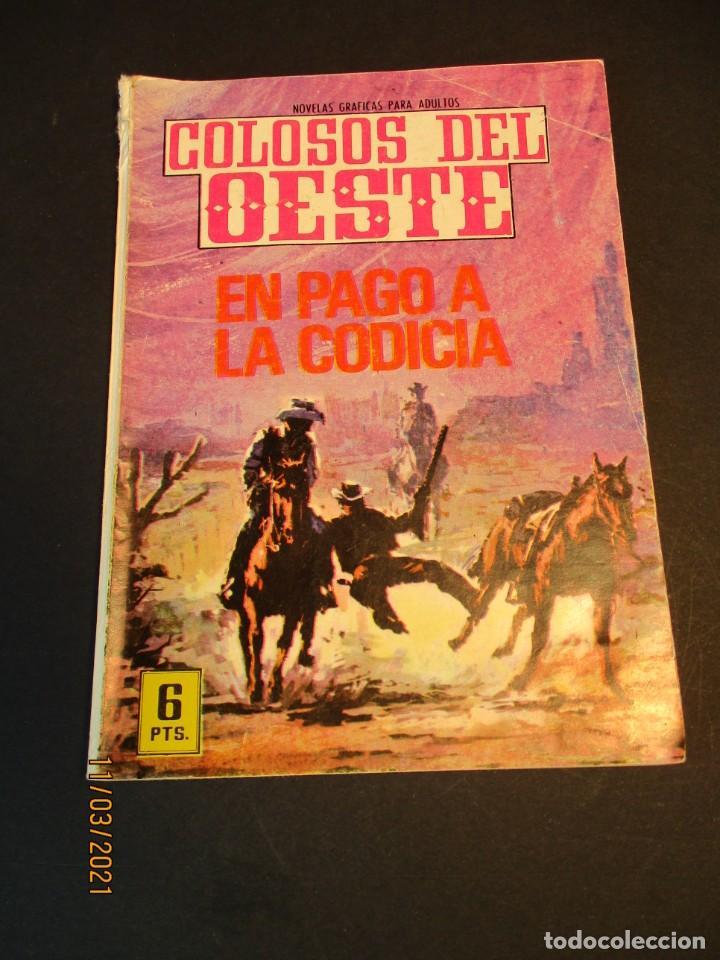 COLOSOS DEL OESTE (1964, FERMA) 117 · 8-VII-1966 · EN PAGO A LA CODICIA (Tebeos y Comics - Ferma - Colosos de Oeste)