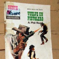 Tebeos: OESTE PISTOLEROS - VUELVE UN PISTOLERO - NOVELAS GRAFICAS PARA ADULTOS. Lote 253743305