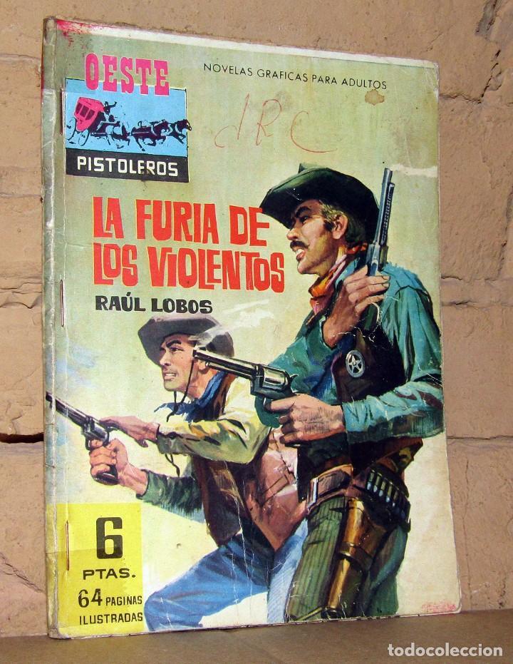 OESTE PISTOLEROS - LA FURIA DE LOS VIOLENTOS - NOVELAS GRAFICAS PARA ADULTOS (Tebeos y Comics - Ferma - Gran Oeste)