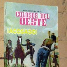 Tebeos: COLOSOS DEL OESTE - ACOSADO - FERMA. Lote 253744005