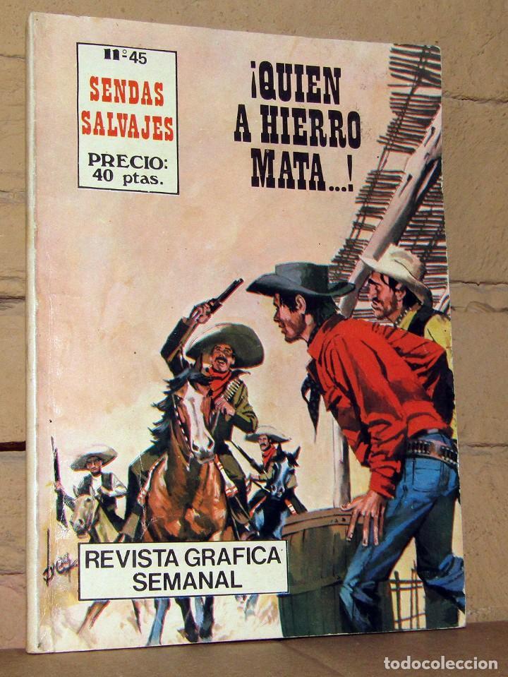 SENDAS SALVAJES - QUIEN A HIERRO MATA ... - FERMA (Tebeos y Comics - Ferma - Otros)