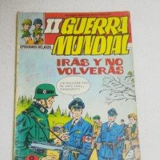 Tebeos: NOVELA GRAFICA. II GUERRA MUNDIAL. Nº 4. IRAS Y NO VOLVERAS. EPISODIOS BELICOS. ED FERMA. Lote 258120640