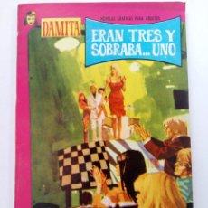 Tebeos: ERAN TRES Y SOBRABA... UNO - COLECCIÓN DAMITA Nº 428 - EDITORIAL FERMA. Lote 262433040