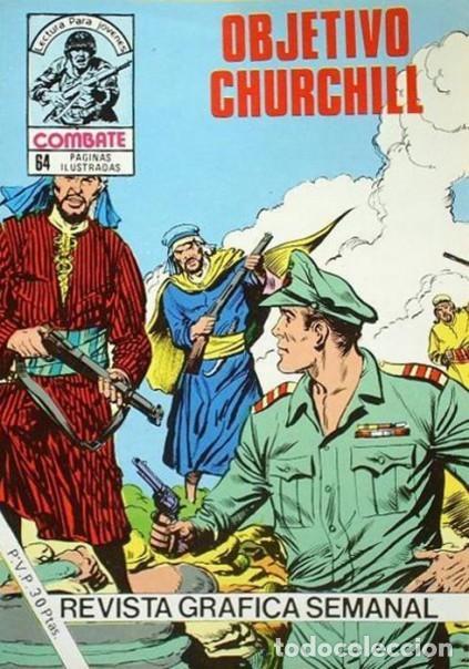 COMBATE-NOVELA GRÁFICA SEMANAL- Nº 259 -OBJETIVO, CHURCHILL-1981-AURELI BEVIÀ-DIFÍCIL-BUE-LEA-4786 (Tebeos y Comics - Ferma - Combate)