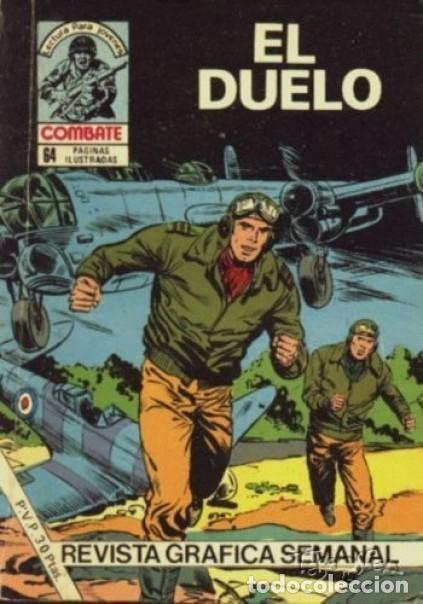 COMBATE-NOVELA GRÁFICA- Nº 262 -EL DUELO-1981-GRAN FÉLIX MOLINARI-EMOCIONANTE-DIFÍCIL-BUENO-LEA-4787 (Tebeos y Comics - Ferma - Combate)