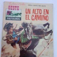 Tebeos: OESTE PISTOLEROS-FERMA- Nº 106 -UN ALTO EL CAMINO-1968-JORGE BADIA-BUENO-ÚNICO EN TC-LEA-4969. Lote 267060114