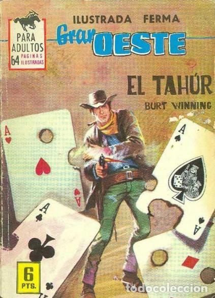 GRAN OESTE-FERMA- Nº 260 -EL TAHÚR-GRAN FELIPE BARNÈS-1963-ÚNICO EN TC-BUENO-LEA-5001 (Tebeos y Comics - Ferma - Gran Oeste)