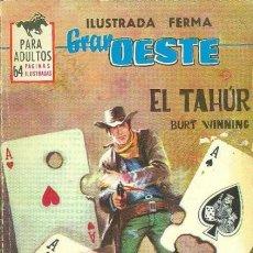 Tebeos: GRAN OESTE-FERMA- Nº 260 -EL TAHÚR-GRAN FELIPE BARNÈS-1963-ÚNICO EN TC-BUENO-LEA-5001. Lote 267909659
