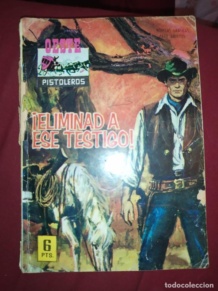 OESTE Nº 147 ELIMINAD A ESE TESTIGO PISTOLEROS EL FALSO DOCTOR NOVELA GRÁFICA EDITORIAL FERMA 1963 (Tebeos y Comics - Ferma - Colosos de Oeste)