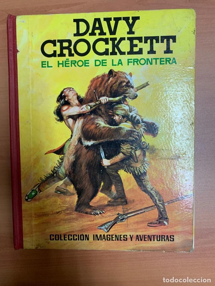 DAVID CROCKETT. EL HÉROE DE LA FRONTERA. EDITORIAL FERMA BARCELONA 1964. (Tebeos y Comics - Ferma - Aventuras Ilustradas)
