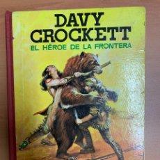 Tebeos: DAVID CROCKETT. EL HÉROE DE LA FRONTERA. EDITORIAL FERMA BARCELONA 1964.. Lote 272433223