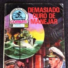 Tebeos: COMBATE NOVELA GRÁFICA Nº 51 DEMASIADO DURO DE MANEJAR 1977 VER DESCRIPCIÓN Y FOTOS. Lote 274757603