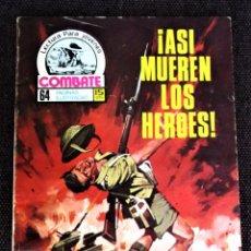 Tebeos: COMBATE NOVELA GRÁFICA Nº 53 ¡ ASÍ MUEREN LOS HEROES ! 1977 VER DESCRIPCIÓN Y FOTOS. Lote 274758508