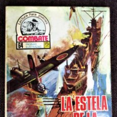Tebeos: COMBATE NOVELA GRÁFICA Nº 55 LA ESTELA DE LA MUERTE 1977 VER DESCRIPCIÓN Y FOTOS. Lote 274760348