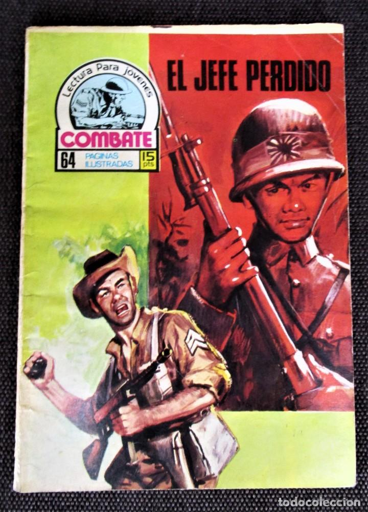 COMBATE NOVELA GRÁFICA Nº 62 EL JEFE PERDIDO PRODUCCIONES EDITORIALES1977 VER DESCRIPCIÓN Y FOTOS (Tebeos y Comics - Ferma - Combate)