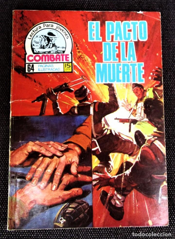COMBATE NOVELA GRÁFICA Nº 64 EL PACTO DE LA MUERTE 1977 VER DESCRIPCIÓN Y FOTOS (Tebeos y Comics - Ferma - Combate)