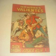 Tebeos: HOMBRES VALIENTES N. 16 DICK DARING , CASACA ROJA.. Lote 276062458