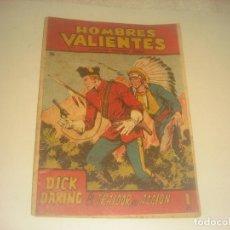 Tebeos: HOMBRES VALIENTES N. 26 DICK DARING , EL TRAIDOR EN ACCION.. Lote 276063123