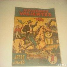 Tebeos: HOMBRES VALIENTES N. 3, JESSE JAMES. LOS EXPOLIADORES DEL FERROCARRIL.. Lote 276064018