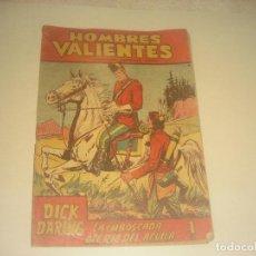 Tebeos: HOMBRES VALIENTES N. 14 DICK DARING , LA EMBOSCADA DEL RIO DEL AGUILA.. Lote 276064913