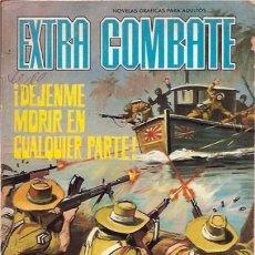 Tebeos: EXTRA COMBATE-FERMA- Nº 50 -¡DÉJENME MORIR EN CUALQUIER PARTE!-1967-GRAN JULIO MONTAÑÉS-BUENO-5384. Lote 281767513