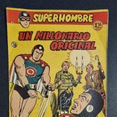 Tebeos: SUPERHOMBRE Nº 31 UN MILLONARIO ORIGINAL FERMA ORIGINAL , J. Lote 288540343