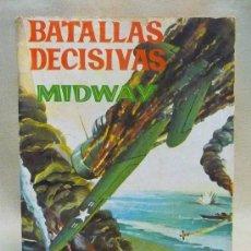 Tebeos: COMIC, NOVELA GRAFICA PARA ADULTOS, BATALLAS DECISIVAS, MIDWAY, GALAOR,. Lote 23812848