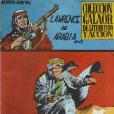 Tebeos: COLECCION GALAOR DE LITERATURA Y ACCION,LAWRENCE DE ARABIA Nº 13 - ED.GALAOR 1965. Lote 24889422