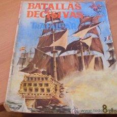 Giornalini: BATALLAS DECISIVAS . TRAFALGAR ( ORIGINAL ED. GALAOR ) ( COIB114 ). Lote 25200599