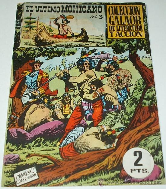 EL ULTIMO MOHICANO Nº 3 - EDIT. GALAOR - ORIGINAL 1965 - LEER (Tebeos y Comics - Galaor)