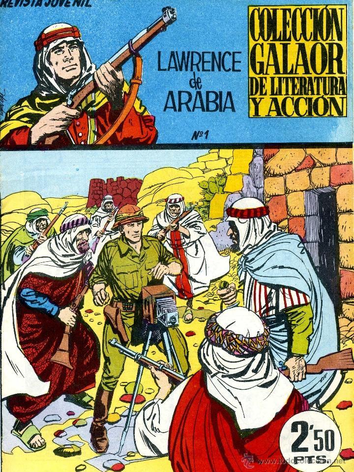 LAWRENCE DE ARABIA Nº1 (GALAOR, 1965) DIBUJOS DE LOPEZ ESPI (Tebeos y Comics - Galaor)
