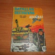 Tebeos: BATALLAS DECISIVAS LAS ARDENAS EDICIONES GALAOR 1970 . Lote 42149676