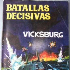 Tebeos: BATALLAS DECISIVAS VICKSBURG. Lote 42263269