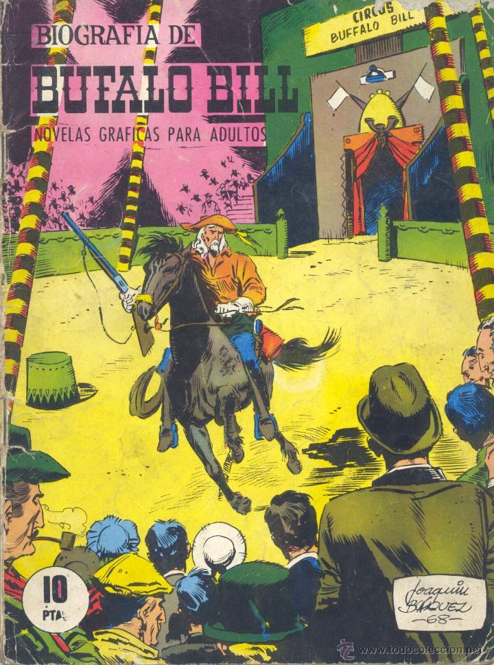 BIOGRAFÍA DE BUFALO BILL. JOAQUÍN BLÁZQUEZ. EDICIONES GALAOR, 1968 (Tebeos y Comics - Galaor)