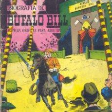 Tebeos: BIOGRAFÍA DE BUFALO BILL. JOAQUÍN BLÁZQUEZ. EDICIONES GALAOR, 1968. Lote 47741429